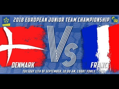 Denmark vs France (Final) - Day 5 - 2018 European Jnr. Team C'ships