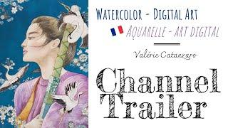 ✨Art Channel Trailer ✨ Valérie Catanzaro
