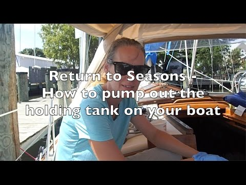 How to Pump Out the Holding Tank On Your Boat