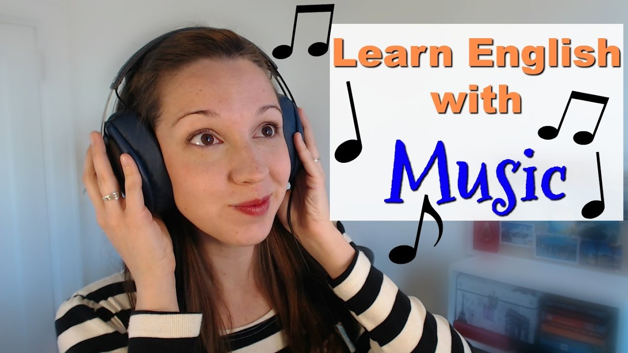 Learn English With Music: Can you do it? How? Is it a good idea?