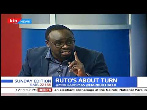 Ruto's about turn | SUNDAY EDITION