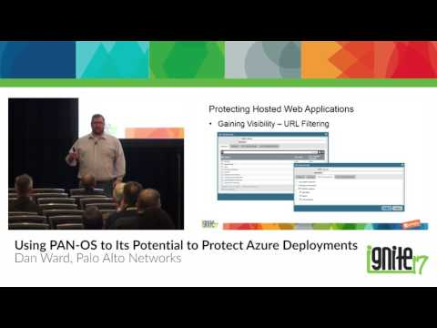 Using PAN-OS to Its Potential to Protect Azure Deployments