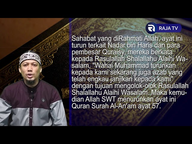 Azab Tidak Bisa Disegerakan - AsbabunNuzul QS Al An'am 57 - Ust Dikdik