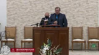 Culto de Adoração - 14/03/2021 - Igreja Presbiteriana do Calhau
