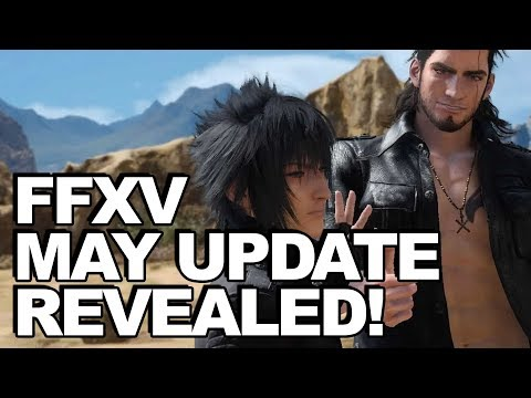 Final Fantasy XV May Update (1.10) Revealed: Comes Up With New Recipeh!