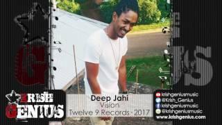 Deep Jahi - Vision [The Plea Riddim] March 2017