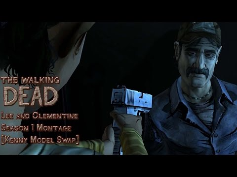 Walking Dead - Lee and Clementine Montage [Kenny Model Swap]