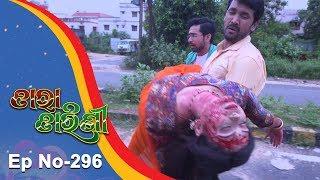 Tara Tarini  Full Ep 296  16th Oct 2018  Odia Serial   TarangTV