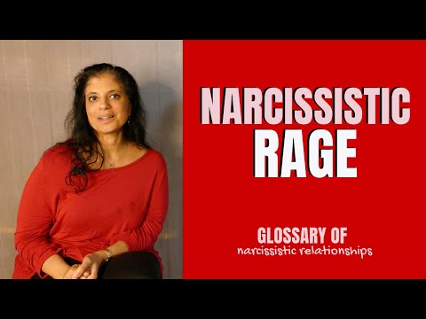 What is 'narcissistic rage'? (Glossary of Narcissistic Relationships)