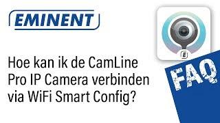 Hoe kan ik de IP Camera met WiFi verbinden via WiFi Smart Config?