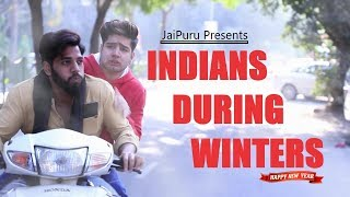 Indians During Winters || JaiPuru