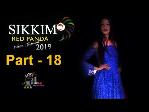 SIKKIM RED PANDA WINTER CARNIVAL 2019 || Part - 18 || Fashion Show || Beauties of Sikkim, India ...