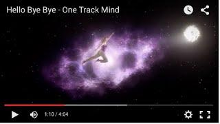 Hello Bye Bye - One Track Mind