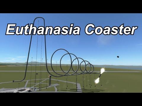 KSP - The Euthanasia Coaster