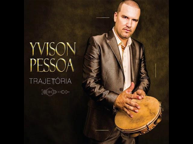 Coração Partido - Yvison Pessoa (CD Trajetória)