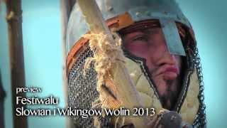 """""""Slavs And Viking Festival"""" Wolin 2013 - TRAILER"""