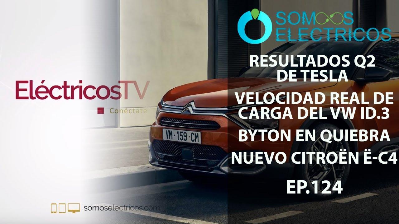 Resultados de Tesla en Q2 2020, velocidad de carga del VW ID.3 , Detalles del Citroën ë-C4 | ETV124