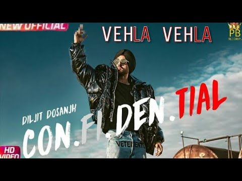 VEHLA VEHLA| Diljit dosanjh | (Full song) | Snappy | Rav hanjra | Latest punjabi song 2018