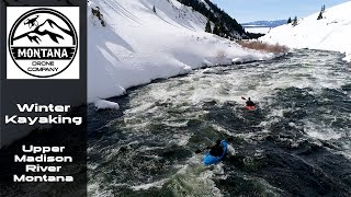 Winter Kayaking Upper Madison River Montana Drone Footage