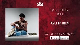 Rylo Rodriguez - Valentines (Official Audio)