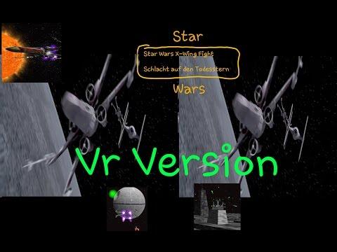Star Wars X-Wing Fight Schlacht auf den Todesstern ■ Vr / SBS / 3D Version ■ Gameplay