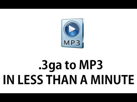 converting sound files .3ga to mp3 (IN LESS THAN ONE MINUTE)