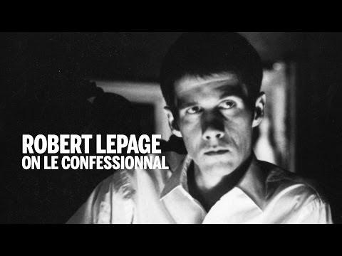 Robert Lepage on LE CONFESSIONNAL  TIFF Bell Lightbox