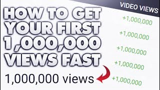 Video How To Get Your First Million Views On YouTube! (Watch Until The End) download MP3, 3GP, MP4, WEBM, AVI, FLV Agustus 2018
