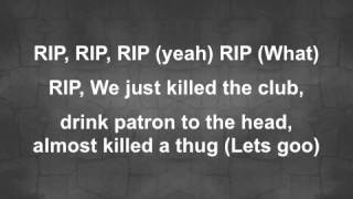 R.I.P. Young Jeezy Feat. 2 Chainz Lyrics