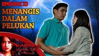 Gambar cover PILU! Citra Menangis Dipelukan Rizal  - Prahara di Bukik Tuo Palasik Eps 23 PART 2