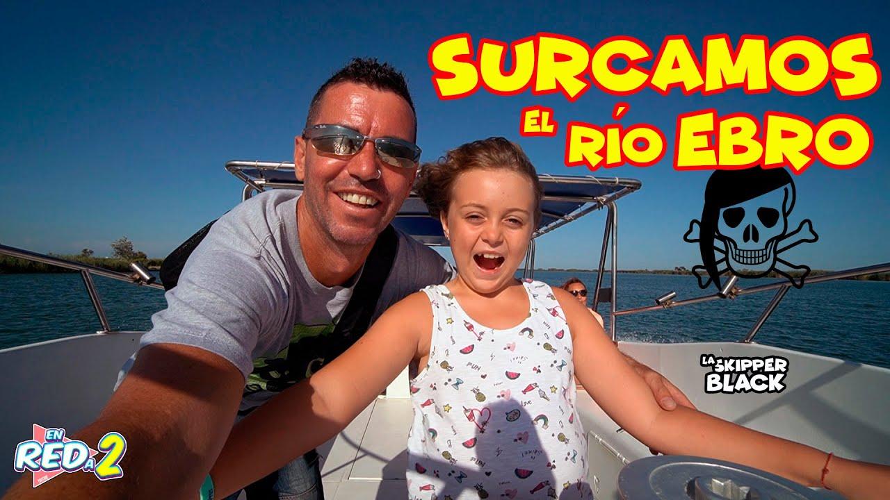 INCREÍBLE viaje a bordo de la Skipper Black!! Surcamos el río Ebro en familia|Enreda2