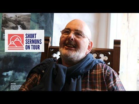 Short Sermons on Tour #7