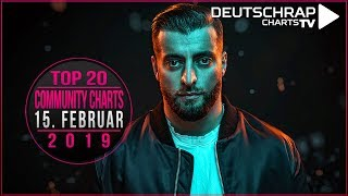 TOP 20 Deutschrap COMMUNITY CHARTS | 15. Februar 2019