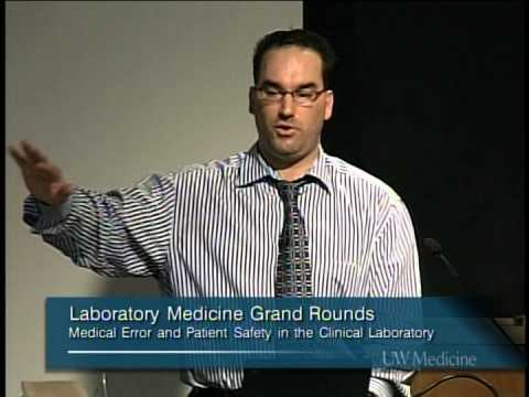 Medical Errors and Patient Safety in the Clinical Lab - Kaveh Shojania, MD
