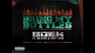 Download Young Buck - Bring My Bottles (Feat. 50 Cent & Tony Yayo) MP3 song and Music Video