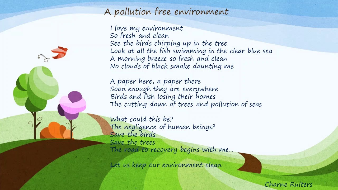 A Pollution Free Environment Poem Youtube