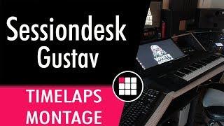 #TIMELAPS #SESSIONDESK #GUSTAV- LE MONTAGE