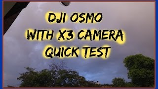 Dji Osmo with X3 camera quick test