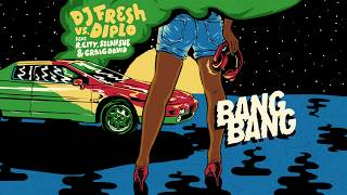 Repeat youtube video DJ Fresh vs. Diplo - Bang Bang (Official Audio) feat. R. City, Selah Sue & Craig David