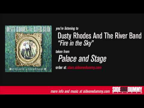 Dusty Rhodes and the River Band - Fire in the Sky