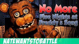NateWantsToBattle: No More [FNaF LYRIC VIDEO] FNaF Song