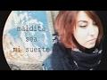Los Suaves - Maldita sea mi suerte | Raquel Eugenio Cover