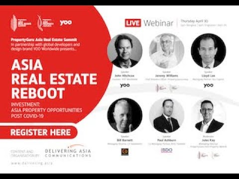 Asia Property Real Estate Reboot. Investment: Asia Property Opportunities Post Covid-19