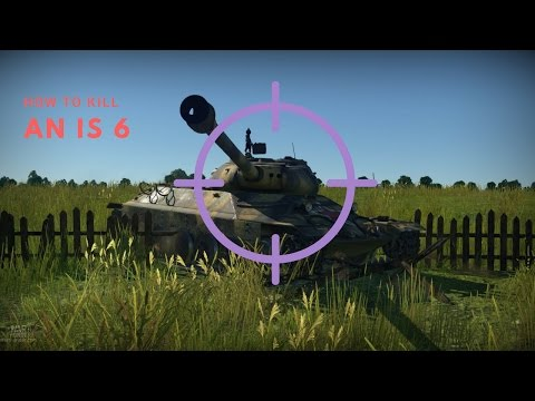 How to kill an IS6 from the front, in less than 2 minutes. ( War Thunder short )