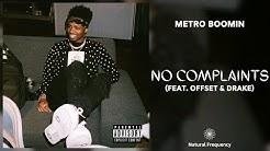 Metro Boomin - No Complaints feat. Offset & Drake [432Hz]