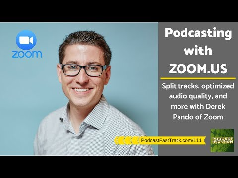111: How to Use Zoom For Podcasting - Audio Settings, Split Tracks