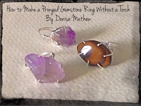 How to Make a Pronged Gemstone Ring without a...
