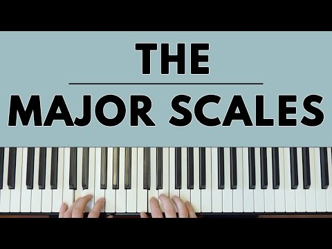 The Major Scales EXPLAINED