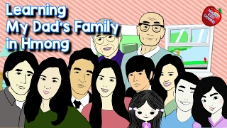Hmong Channel Learn Dad's Family Member Names on Hmong Kids Channel
