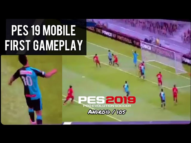 PES 19 Android/ios First Gameplay Leaked from Japan   Konami official????